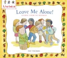 Image for Leave me alone!: a first look at shyness