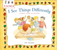 Image for I see things differently  : a first look at autism