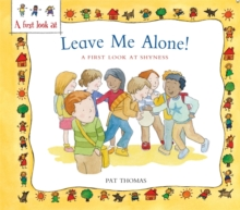 Image for Leave me alone!  : a first look at shyness