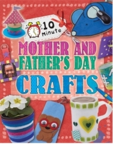 Image for 10 minute Mother's and Father's Day crafts