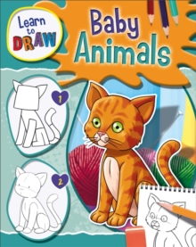 Image for Learn to draw baby animals