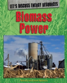 Biomass power - Spilsbury, Richard