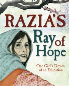 Image for Razia's ray of hope  : one girl's dream of an education