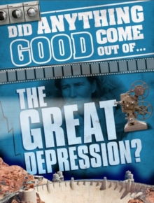 Image for Did anything good come out of...the Great Depression?