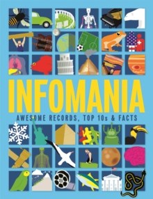 Image for Infomania  : awesome records, top 10s & facts