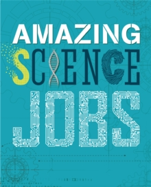 Image for Amazing science jobs