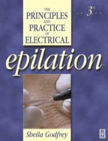 Image for The principles and practice of electrical epilation