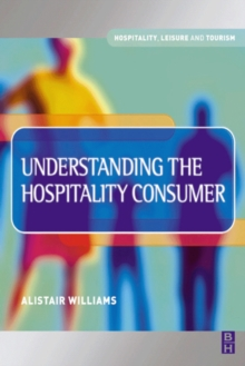 Image for Understanding the hospitality consumer