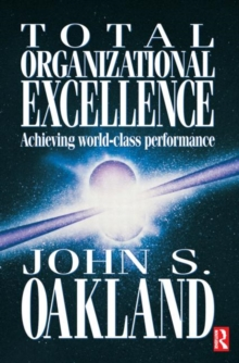 Image for Total organizational excellence  : achieving world-class performance