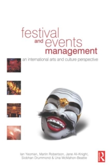 Image for Festival and events management  : an international arts and culture perspective