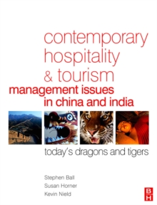 Image for Contemporary hospitality and tourism management issues in China and India  : today's dragons and tigers