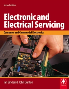 Image for Electronic and electrical servicing  : consumer and commercial electronics