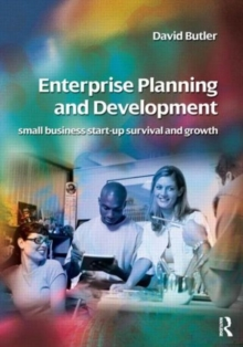 Image for Enterprise planning and development  : small business start-up, survival and development