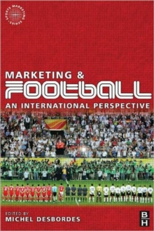 Image for Marketing and football  : an international perspective