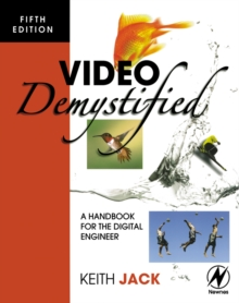Image for Video demystified  : a handbook for the digital engineer