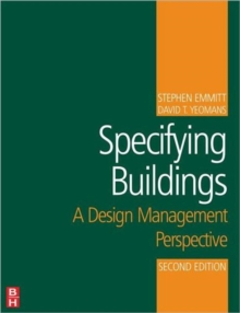 Image for Specifying buildings  : a design management perspective