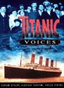 Image for Titanic voices  : memories from the fateful voyage