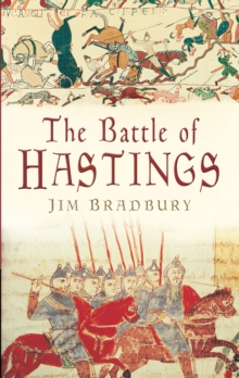 The Battle of Hastings - Bradbury, Jim