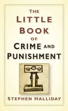 The little book of crime and punishment - Halliday, Stephen