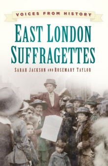 East London suffragettes - Jackson, Sarah