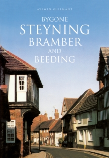 Image for Bygone Steyning, Bramber and Beeding