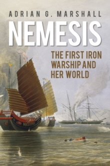 Image for Nemesis  : the first iron warship and her world