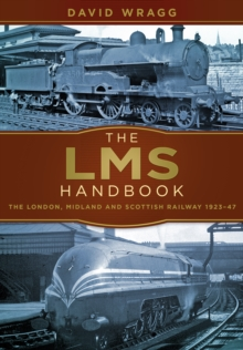 Image for LMS handbook  : the London Midland & Scottish Railway, 1923-1947