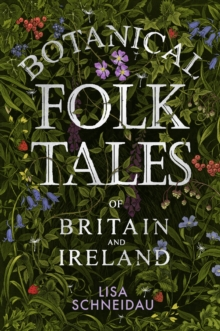 Image for Botanical folk tales of Britain and Ireland
