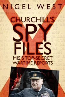 Image for Churchill's spy files  : MI5's top-secret wartime reports