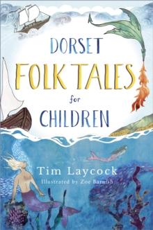 Image for Dorset folk tales for children