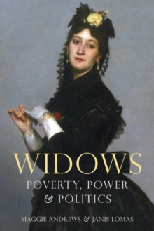Image for Widows  : poverty, power & politics