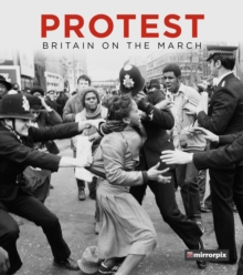 Image for Protest  : Britain on the march