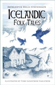 Icelandic folk tales - Stefansson, Hjoerleifur Helgi