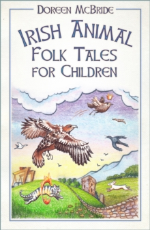 Irish animal folk tales for children - McBride, Doreen