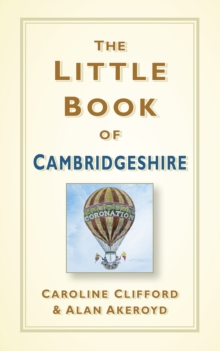 The little book of Cambridgeshire - Clifford, Caroline