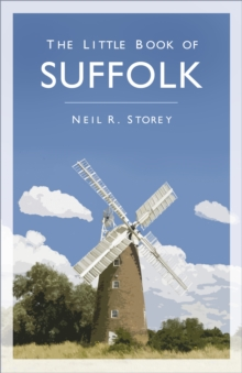 The little book of Suffolk - Storey, Neil