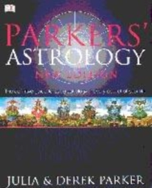 Image for Parkers' astrology  : the essential guide to using astrology in your daily life