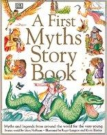 Image for A first myths story book  : myths and legends for the very young from around the world