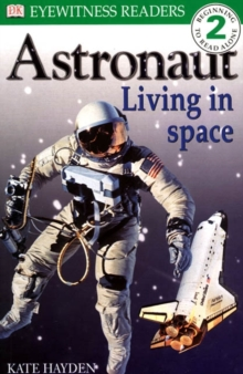 Image for Astronaut  : living in space