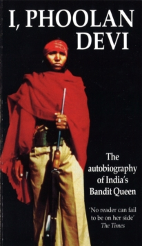 Image for I, Phoolan Devi  : the autobiography of India's bandit queen