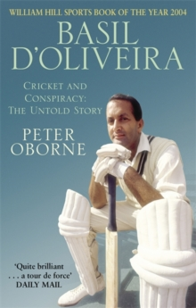 Image for Basil D'Oliviera  : cricket and conspiracy