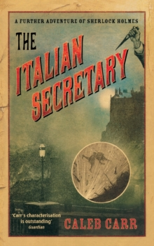 Image for The Italian secretary  : a further adventure of Sherlock Holmes