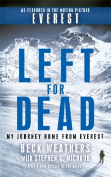 Image for Left for dead  : my journey home from Everest