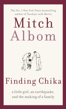 Image for Finding Chika  : a little girl, an earthquake, and the making of a family