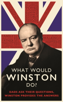 Image for What would Winston do?  : dads ask their questions, Winston provides the answers.