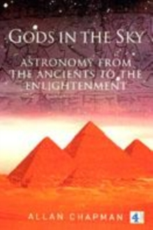 Image for Gods in the sky  : astronomy, religion and culture from the ancients to the Renaissance