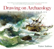 Drawing on archaeology  : bringing history to life - Ambrus, Victor