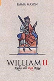 Image for William II  : Rufus, the red king
