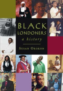 Image for Black Londoners  : a history