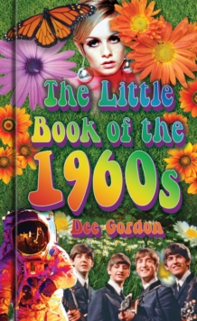 The little book of the 1960s - Gordon, Dee